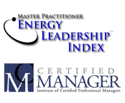 Certified Manager (CM) and Energy Leadership Index Master Practitioner (ELI-MP)