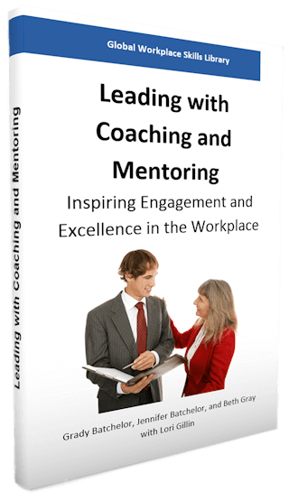 Coming Soon: Leading with Coaching and Mentoring to Inspire Engagement and Excellence in the Workplace!